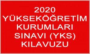 2020 YÜKSEKÖĞRETİM KURUMLARI SINAVI (YKS) KILAVUZU